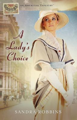 A Lady's Choice (American Tapestries)