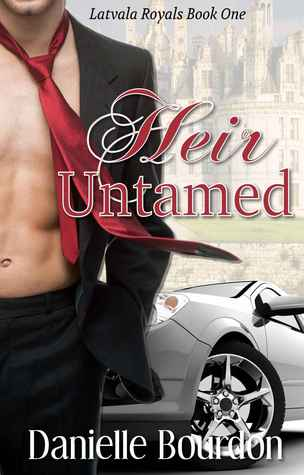 Heir Untamed (Latvala Royals, #1)
