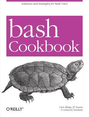 Bash Cookbook by Carl Albing