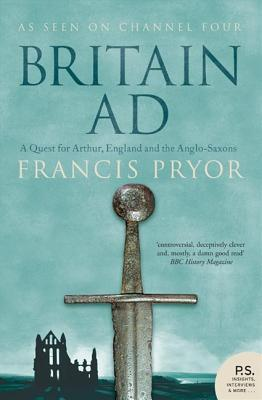 Britain AD by Francis Pryor