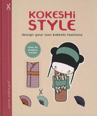 Kokeshi Style: Design Your Own Kokeshi Fashions