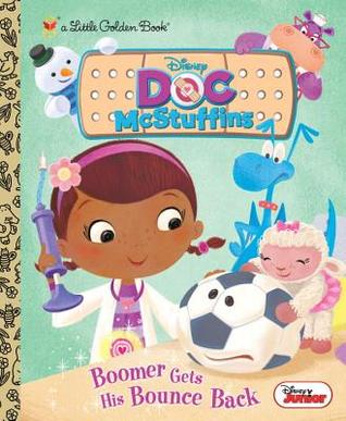Boomer Gets His Bounce Back (Disney Junior: Doc McStuffins)
