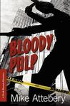 Bloody Pulp (A Brick Ransom Adventure, #3)