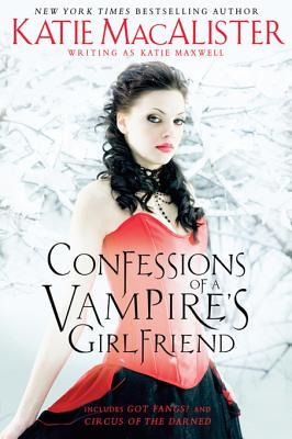 Confessions of a Vampire's Girlfriend by Katie MacAlister