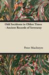 Odd Incidents in Olden Times - Ancient Records of Inveraray