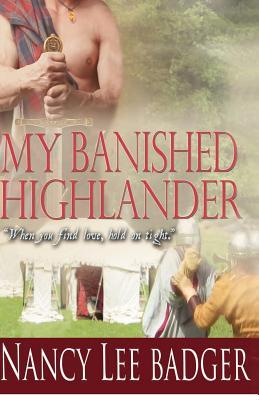 My Banished Highlander by Nancy Lee Badger
