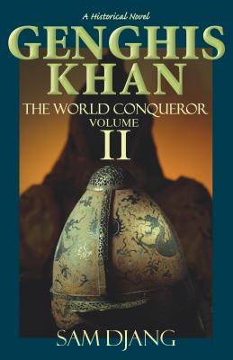 Genghis Khan Vol 2: The World Conqueror