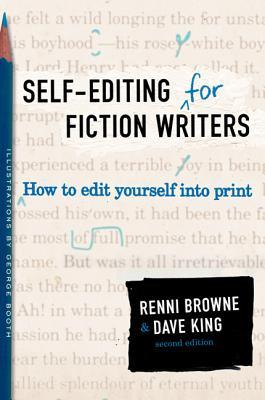 Self-Editing for Fiction Writers by Renni Browne