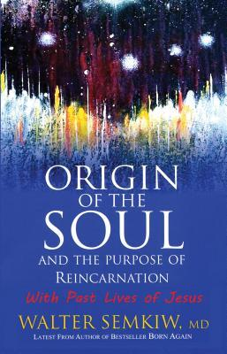 Origin of the Soul and the Purpose of Reincarnation