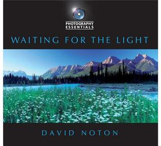 Free download Photography Essentials: Waiting for the Light PDF