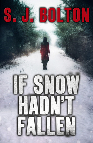 Download free If Snow Hadn't Fallen (Lacey Flint #1.5) iBook by S.J. Bolton