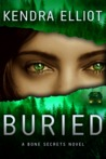 Buried (Bone Secrets, #3)