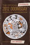 The Official Underground 2012 Doomsday Survival Handbook by W.H. Mumfrey