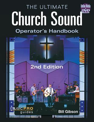 The Ultimate Church Sound Operator's Handbook