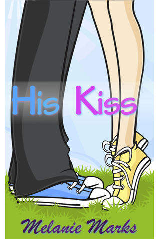 His Kiss by Melanie Marks