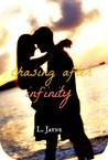 Chasing After Infinity by L. Jayne