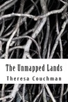 The Unmapped Lands