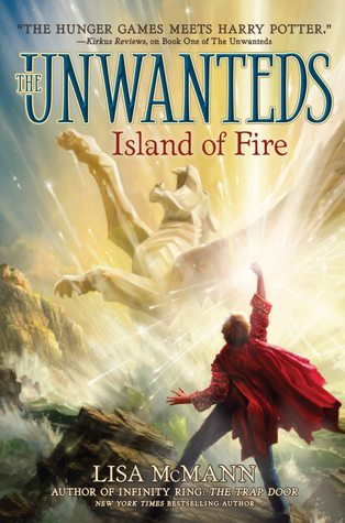 Island of Fire  (Unwanteds, #3)