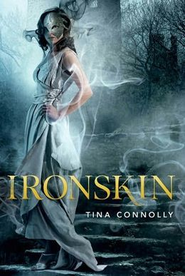 Ironskin by Tina Connolly