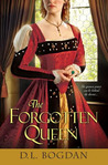 The Forgotten Queen by D.L. Bogdan