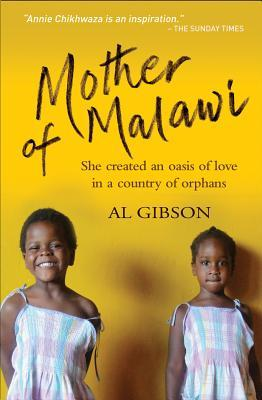 Mother of Malawi by Annie Chikhwaza