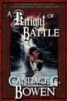 A Knight of Battle (Knight Series Volume II)