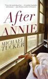 After Annie: A Novel