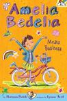 Amelia Bedelia Means Business (Amelia Bedelia Chapter Books #1)
