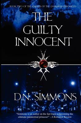 The Guilty Innocent (Knights of Darkness Chronicles #2) by D.N. Simmons