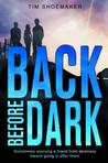 Back Before Dark (Code of Silence, #2)