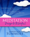 Meditation – Deep and Blissful by Sharon Rose Summers