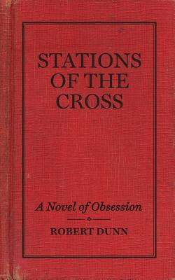 Stations of the Cross by Robert Dunn