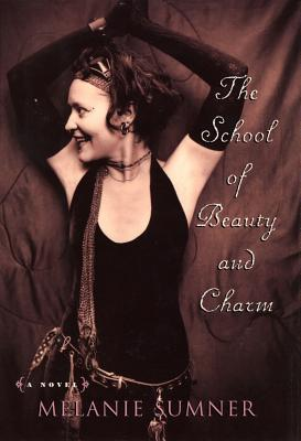 The School of Beauty and Charm by Melanie Sumner