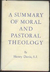 Moral and Pastoral Theology : A Summary