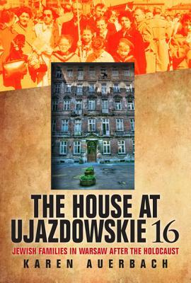 The House at Ujazdowskie 16 by Karen Auerbach