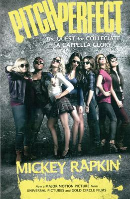 Pitch Perfect: The Quest for Collegiate A Cappella Glory by Mickey Rapkin  epub download and pdf download