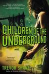 Children of the Underground (Children of Paranoia #2)