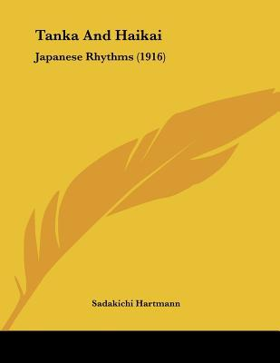 Tanka and Haikai: Japanese Rhythms (1916)