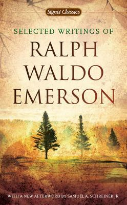 Review Selected Writings of Ralph Waldo Emerson by Ralph Waldo Emerson, William Gilman MOBI