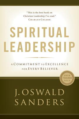 Spiritual Leadership: A Commitment to Excellence for Every Believer