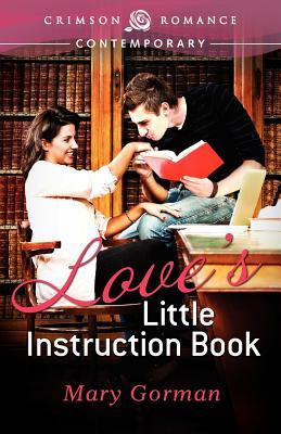 Love's Little Instruction Book by Mary Gorman