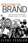 Rebuilding the Brand: How Harley-Davidson Became the King of the Road