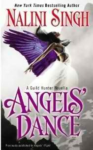 Angels' Dance (Guild Hunter, #4.75)