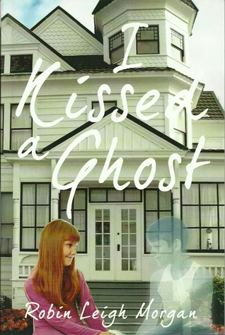 I Kissed a Ghost
