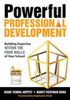 Powerful Professional Development: Building Expertise Within the Four Walls of Your School