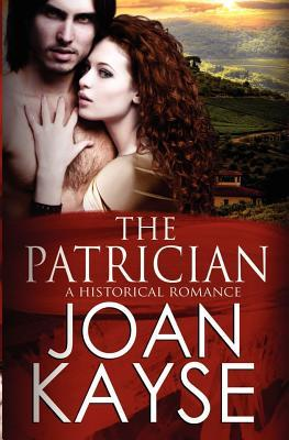 The Patrician by Joan Kayse