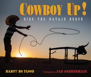 Cowboy Up!: Ride the Navajo Rodeo