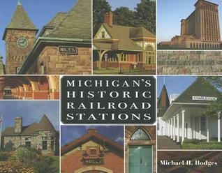 Michigan's Historic Railroad Stations