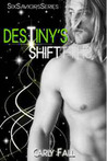 Destiny's Shift (Six Saviors, #4)