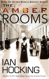The Amber Rooms (The Saskia Brandt Series, #3)